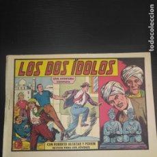Tebeos: ROBERTO ALCAZAR Y PEDRÍN ORIGINAL N 417 LOS DOS ÍDOLOS. Lote 186057608