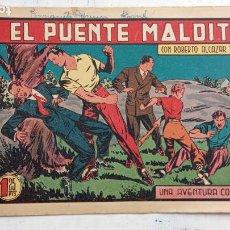 Tebeos: ROBERTO ALCAZAR Y PEDRIN ORIGINAL Nº 208 - EL PUENTE MALDITO. Lote 186183327