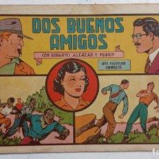 Tebeos: ROBERTO ALCAZAR Y PEDRIN ORIGINAL Nº 198 DE 1,25 PTS. - DOS BUENOS AMIGOS. Lote 186185348