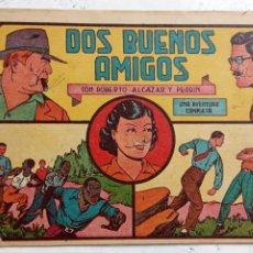 Tebeos: ROBERTO ALCAZAR Y PEDRIN ORIGINAL Nº 198 - DOS BUENOS AMIGOS. Lote 186185522