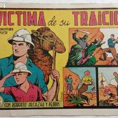 Tebeos: ROBERTO ALCAZAR Y PEDRIN ORIGINAL Nº 185 - VÍCTIMA DE SU TRAICIÓN, MAGNÍFICO ESTADO. Lote 186269120