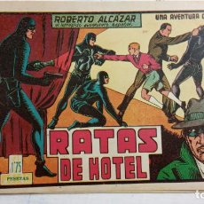 Tebeos: ROBERTO ALCAZAR Y PEDRIN ORIGINAL Nº 91 - RATAS DE HOTEL - MUY BIEN CONSERVADO. Lote 186271257