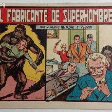 Tebeos: ROBERTO ALCAZAR Y PEDRIN ORIGINAL Nº 263 - EL FABRICANTE DE SUPERHOMBRES. Lote 186357375