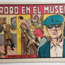 Tebeos: ROBERTO ALCAZAR Y PEDRIN ORIGINAL Nº 267 - DE 1,25 PTS. ROBO EN EL MUSEO. Lote 186357911