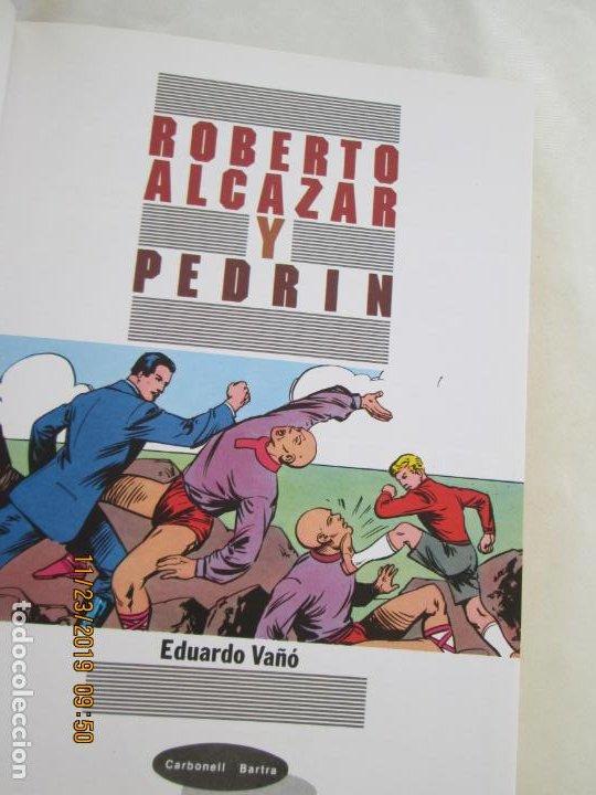 Tebeos: ROBERTO ALCAZAR Y PEDRIN - TOMO III - EDUARDO VAÑÓ - CARBONELL BARTRA - 1997. - Foto 4 - 187212018