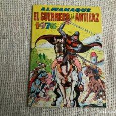 Tebeos: EL GUERRERO DEL ANTIFAZ - ALMANAQUE 1975 -EDITA : VALENCIANA. Lote 187490532