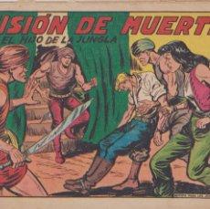 Tebeos: EL HIJO DE LA JUNGLA -- Nº 17 MISIÓN DE MUERTE -- ORIGINAL . Lote 189525726