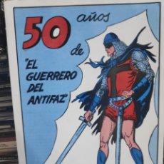 Giornalini: LIBRO 50 AÑOS DE EL GUERRERO DEL ANTIFAZ MUY BUEN ESTADO. Lote 189759491