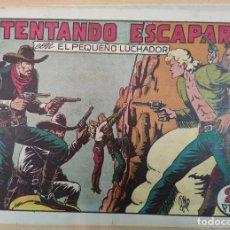 Tebeos: EL PEQUEÑO LUCHADOR. INTENTANDO ESCAPAR CON EL PEQUEÑO LUCHADOR. Nº46. EDT. VALENCIANA. Lote 190455122