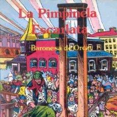 Tebeos: LIBROS GRÁFICOS- Nº 7- LA PIMPINELA ESCARLATA- 1982-GRAN RUDY FLORESE-BUENO-DIFÍCIL-LEA-2897. Lote 190624955