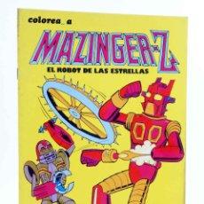 Livros de Banda Desenhada: COLOREA A MAZINGER Z, EL ROBOT DE LAS ESTRELLAS Nº 1 (J. SANCHÍS) EDIPRINT, 1978. GOFER FILMS. OFRT. Lote 263288435