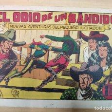 Tebeos: EL ODIO DE UN BANDIDO NUEVAS AVENTURAS DEL PEQUEÑO LUCHADOR, Nº 34. Lote 191098936