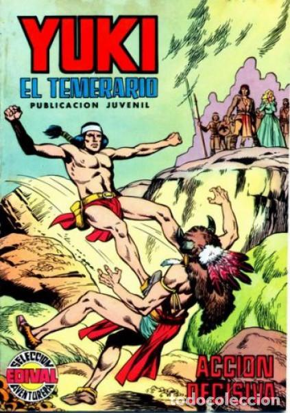 YUKI EL TEMERARIO-SELECCIÓN AVENTURERA- Nº 11 -ACCIÓN DECISIVA-1976-GRAN F.AMORÓS-BUENO-2980 (Tebeos y Comics - Valenciana - Selección Aventurera)
