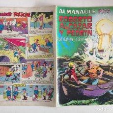Tebeos: ROBERTO ALCAZAR Y PEDRIN , ALMANAQUE 1973 - VALENCIANA, ORIGINAL - GCH1. Lote 194282670