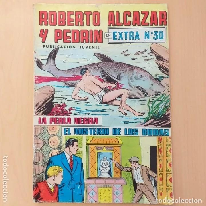 ROBERTO ALCAZAR Y PEDRIN - LA PERLA NEGRA + EL MISTERIO DE LOS BUDAS. EXTRA NUM 30 (Tebeos y Comics - Valenciana - Roberto Alcázar y Pedrín)
