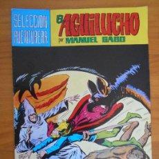 Tebeos: EL AGUILUCHO Nº 7 - SELECCION AVENTURERA - MANUEL GAGO - VALENCIANA (IP). Lote 194373580
