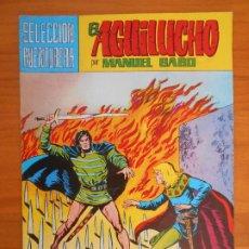 Tebeos: EL AGUILUCHO Nº 10 - SELECCION AVENTURERA - MANUEL GAGO - VALENCIANA (IP). Lote 194373721
