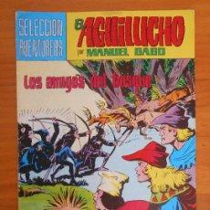 Tebeos: EL AGUILUCHO Nº 15 - SELECCION AVENTURERA - MANUEL GAGO - VALENCIANA (IP). Lote 194373997