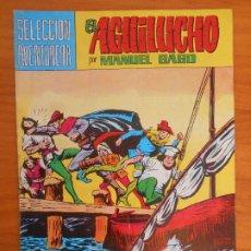 Tebeos: EL AGUILUCHO Nº 19 - SELECCION AVENTURERA - MANUEL GAGO - VALENCIANA (IP). Lote 194374087