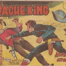 Tebeos: APACHE KING Nº 10 ORIGINAL. HAZAÑAS DE LA JUVENTUD AUDAZ. Lote 194994180