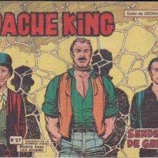 Tebeos: APACHE KING Nº 27 ORIGINAL. HAZAÑAS DE LA JUVENTUD AUDAZ. Lote 194995017