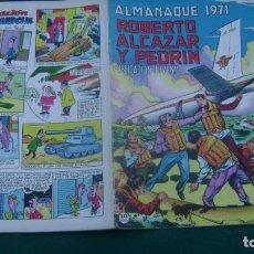 Tebeos: ROBERTO ALCAZAR Y PEDRIN ALMANAQUE 1971 ORIGINAL ESTINTIN. Lote 195027138