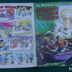 Tebeos: ROBERTO ALCAZAR Y PEDRIN ALMANAQUE 1973 ORIGINAL ESTINTIN. Lote 195027170