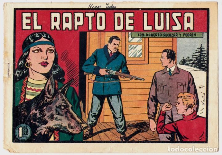 EL RAPTO DE LUISA 275 ROBERTO ALCAZAR Y PEDRIN ORIGINAL (Tebeos y Comics - Valenciana - Roberto Alcázar y Pedrín)