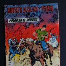 Tebeos: ROBERTO ALCAZAR Y PEDRIN EXTRA Nº 43 FUEGO EN EL SAHARA EDITORIAL VALENCIANA. Lote 198356668