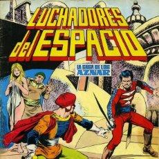 Tebeos: LUCHADORES DEL ESPACIO LA SAGA DE LOS AZNAR NUMERO 20. EDITORIAL VALENCIANA COLOR. Lote 198519613