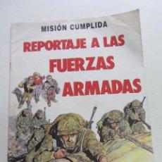 Tebeos: MISION CUMPLIDA, REPORTAJE A LAS FUERZAS ARMADAS COMIC TEBEO MINISTERIO DE DEFENSA 32 PAGINAS CX47. Lote 198537606
