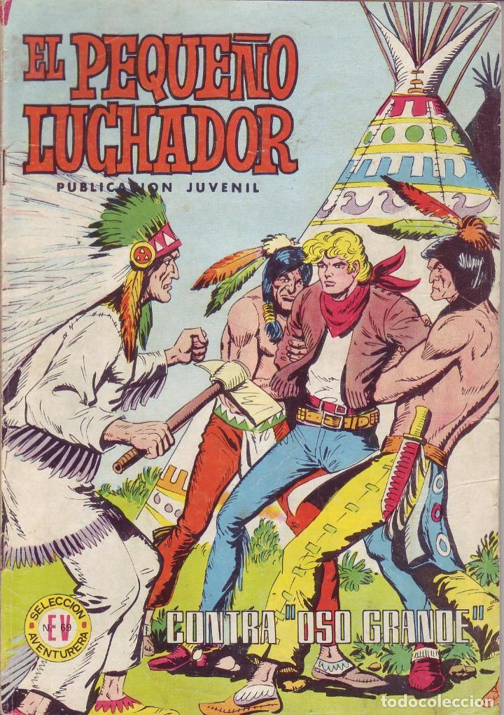 EL PEQUEÑO LUCHADOR - CONTRA OSO GRANDE - Nº 63 - SELECCIÓN EDIVAL AVENTURERA Nº69 (Tebeos y Comics - Valenciana - Pequeño Luchador)