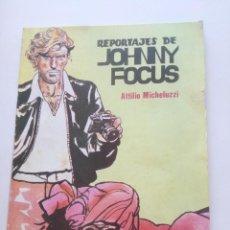 Tebeos: REPORTAJES DE JOHNNY FOCUS - ATTILIO MICHELUZZI - EDITORIAL VALENCIANA 1983 . Lote 202419485