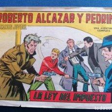 Tebeos: ROBERTO ALCAZAR Y PEDRIN, LA LEY DEL IMPUESTO, NÚMERO 1171, AÑO 1975. Lote 202638657