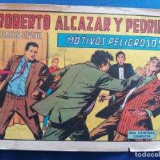 Tebeos: ROBERTO ALCAZAR Y PEDRIN, MOTIVOS PELIGROSOS, NÚMERO 1056. 1972. Lote 202641028