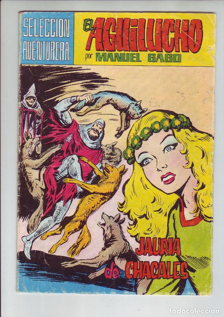 EL AGUILUCHO - JAURIA DE CHACALES - SELECCIÓN AVENTURERA - Nº6 - ED. VALENCIANA 1974 (Tebeos y Comics - Valenciana - Selección Aventurera)