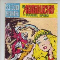 Tebeos: EL AGUILUCHO - JAURIA DE CHACALES - SELECCIÓN AVENTURERA - Nº6 - ED. VALENCIANA 1974. Lote 203407242
