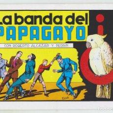 Tebeos: REEDICION - ROBERTO ALCAZAR Y PEDRÍN - NÚM. 63: LA BANDA DEL PAPAGAYO - 1982 - PERFECTO ESTADO. Lote 203981090