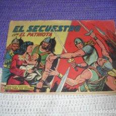 Tebeos: EL SECUESTRO - CON EL PATRIOTA -. Lote 205510593