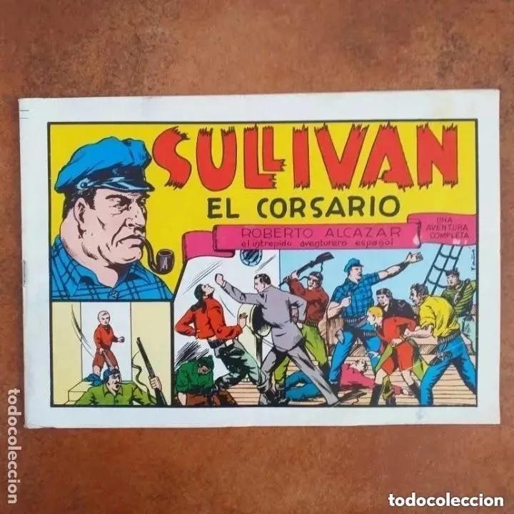 ROBERTO ALCAZAR Y PEDRIN - SULLIVAN EL CORSARIO Y HOPALONG EL BANDIDO (Tebeos y Comics - Valenciana - Roberto Alcázar y Pedrín)