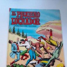 Tebeos: EL PEQUEÑO LUCHADOR - 48 - EL ODIO DE LOS SANDERS - MANUEL GAGO - VALENCIANA. Lote 210168122