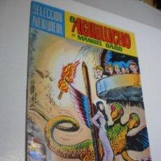Tebeos: EL AGUILUCHO, MANUEL GAGO. Nº 11 1981 (ESTADO NORMAL). Lote 210230486