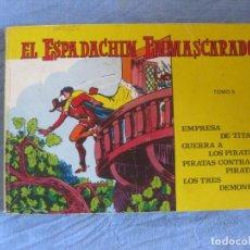 Tebeos: EL ESPADACHIN ENMASCARADO TOMO 6 RETAPADO CON LOS Nº 22,23 Y 24. ED. VALENCIANA.. Lote 210432587
