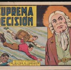 Tebeos: MILTON EL CORSARIO Nº 38: SUPREMA DECISION. Lote 210446766