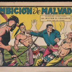 Tebeos: MILTON EL CORSARIO Nº 98: AMBICION DE MALVADO. Lote 210447027