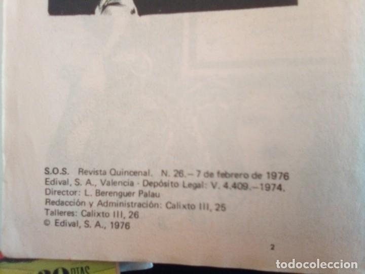 Tebeos: SOS-I ÉPOCA- Nº 26 -ÚLTIMO COLEC- PABLO MARCOS-V.VAÑÓ-E. PUCHADES-1976-BUENO-DIFÍCIL-LEAN-3818 - Foto 7 - 210745962