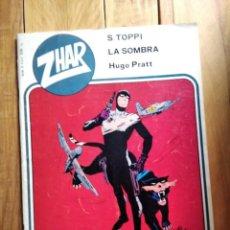Tebeos: ZHAR Nº23 LA SOMBRA-HUGO PRATT-LA HIJA DEL GUERRILLERO. Lote 210784450