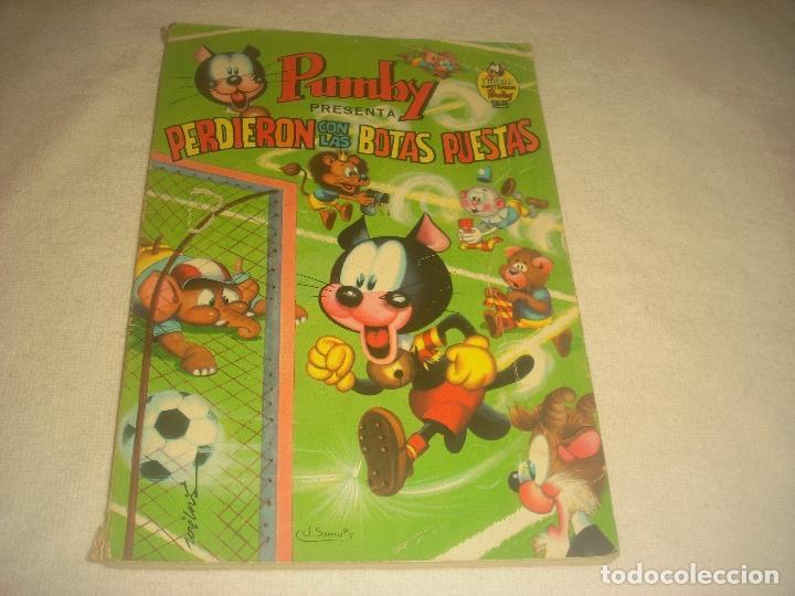 PUMBY N.6 . PERDIERON CON LAS BOTAS PUESTAS (Tebeos y Comics - Valenciana - Pumby)