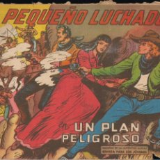 Tebeos: EL PEQUEÑO LUCHADOR Nº 214: UN PLAN PELIGROSO. Lote 212611218