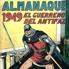 Tebeos: ALMANAQUE DEL GUERRERO DEL ANTIFAZ DE 1949, ORIGINAL. Lote 218048393